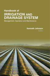 HANDBOOK OF IRRIGATION & DRAINAGE SYSTEMS : MANAGEMENT,  OPERATION,  & M