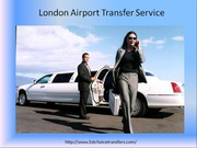 Choose Your Right London Airport Transfer Service Provider in UK