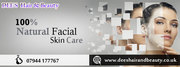 your face a new look through our natural facial treatment.