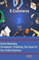 Online Marketing Simulations: Predicting The Future Of Your Online Bus