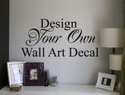 Design your own decal | XLarge size | wall art decal sticker design to