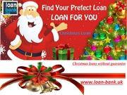 Christmas Loans without Guarantor and Credit Check