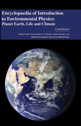 Encyclopaedia of Introduction to Environmental Physics: Planet Earth,