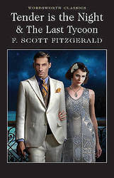 Tender is the Night / the Last Tycoon by F. Scott Fitzgerald Paperback