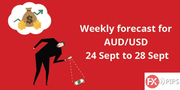 AUD/USD Weekly Forecast 24 Sep to 28 Sep