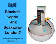 Blocked Septic Tank Soakaway London? Call Us 02037808749