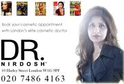Dr. Nirdosh Celebrity Cosmetic Doctor in Harley Street,  London