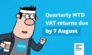 Quarterly MTD VAT returns due by 7 August – Are You Ready?