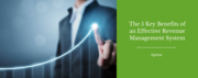 The 5 Key Benefits of an Effective Revenue Management System