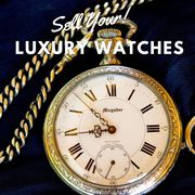 Best Place to Sell Your Luxury Watches for More Money
